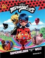 Miraculous Ladybug - Superhelden erobern die Welt