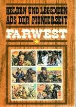 Farwest - Helden und Legenden aus der Pionierzeit [Waren & Finanz] - Sonstiges