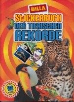 Stickerbuch der Tierischen Rekorde (Billa Verlag) - Billa